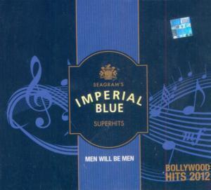 Men Will Be Men Surrogate Advertising Campaign By Imperial Blue To Promote Whiskey